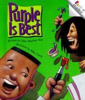 Purple Is Best
