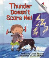 Thunder Doesn't Scare Me!