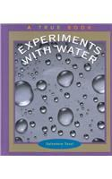 Experiments With Water