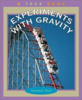 Experiments With Gravity