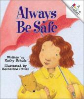Always Be Safe