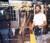 A Day With A Carpenter