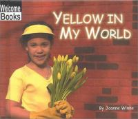Yellow in My World
