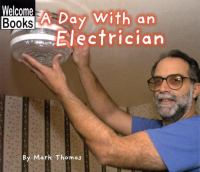 A Day With An Electrician