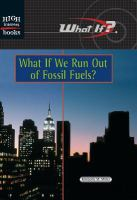 What If We Run Out of Fossil Fuels?
