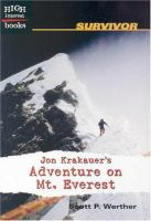Jon Krakauer's Adventure on Mt. Everest