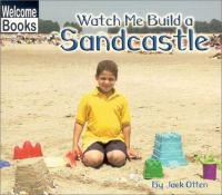 Watch Me Build A Sandcastle