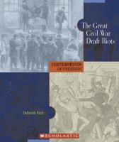 The Great Civil War Draft Riots