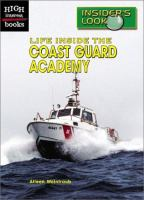 Life Inside the Coast Guard Academy