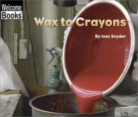 Wax to Crayons