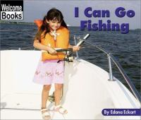 I Can Go Fishing