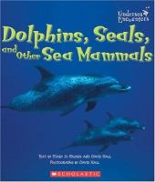 Dolphins, Seals, and Other Sea Mammals
