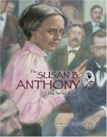 The Susan B. Anthony You Never Knew