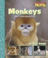 Monkeys and Other Mammals