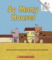 So Many Houses