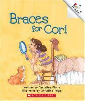 Braces for Cori