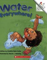 Water Everywhere!
