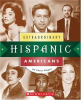 Extraordinary Hispanic Americans