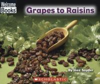 Grapes to Raisins