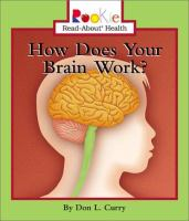 How Does your Brain Work?