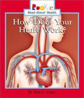 How Does your Heart Work?