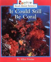 It Could Still Be Coral