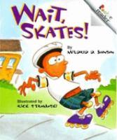 Wait, Skates!