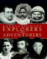 Extraordinary Explorers and Adventurers