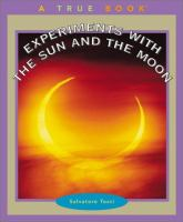 Experiments With the Sun and the Moon
