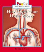 How Does You Heart Work?