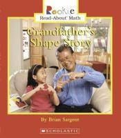 Grandfather's Shape Story