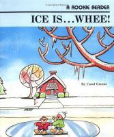 Ice Is...whee!