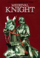 Arms & Armor of the Medieval Knight