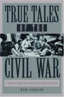 True Tales of the Civil War