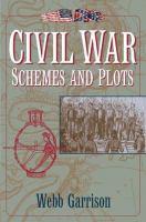 Civil War Schemes and Plots