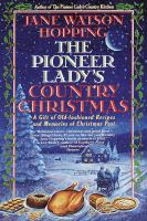 The Pioneer Lady's Country Christmas