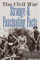 The Civil War, Strange & Fascinating Facts
