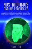 Nostradamus and His Prophecies