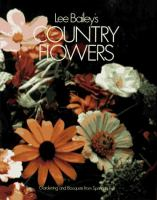 Lee Bailey's Country Flowers