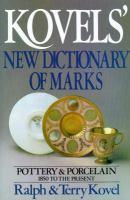 Kovels' New Dictionary of Marks