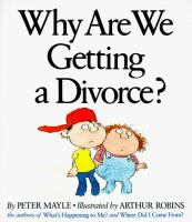 Why Are We Getting A Divorce?