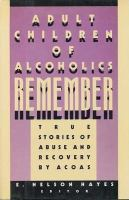Adult Children of Alcoholics Remember