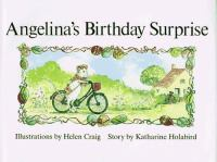 Angelina's Birthday Surprise