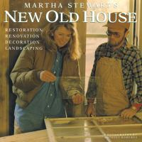 Martha Stewart's New Old House