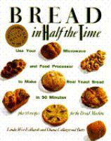 Bread in Half the Time