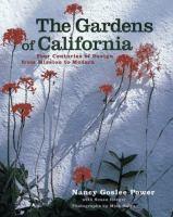 The Gardens of California
