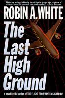 The Last High Ground