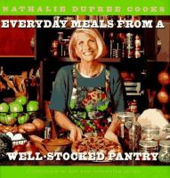 Nathalie Dupree Cooks Everyday Meals From A Well-stocked Pantry