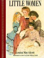 Little Women, or Meg, Jo, Beth, and Amy