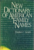 New Dictionary of American Family Names